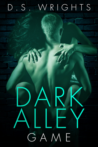 Dark Alley Game (Dark Alley, #5) by D.S. Wrights