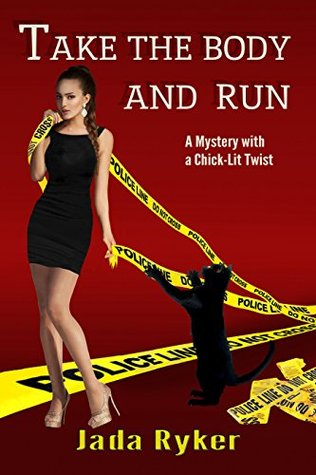 Take the Body and Run(Macey Malloy Mysteries with a Chick-Lit Twist 1)
