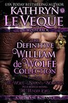 The Definitive William de Wolfe Collection (de Wolfe Pack, #1-3; Lords of Thunder, #1 )