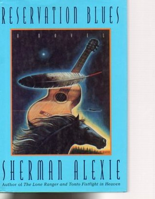 Reservation Blues 1ST Edition Signed
