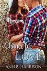 Chance for Love by Ann B. Harrison