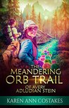 The Meandering Orb Trail of Avery Adludian Stein