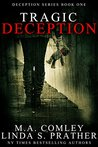 Tragic Deception (Deception Series Book 1)