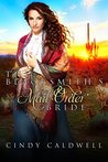 The Blacksmith's Mail Order Bride (Wild West Frontier Brides, #7)