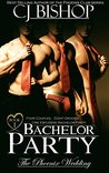 Bachelor Party by C.J. Bishop
