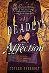 A Deadly Affection (Dr. Genevieve Summerford Mystery #1)
