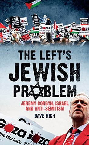 The Left's Jewish Problem by Dave Rich