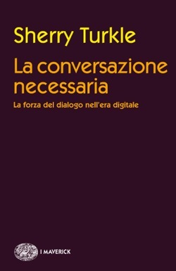 La conversazione necessaria: Il potere del dialogo nell'era digitale