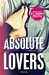 Absolute Lovers by S.J. Hooks