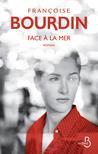 Face à la mer by Françoise Bourdin