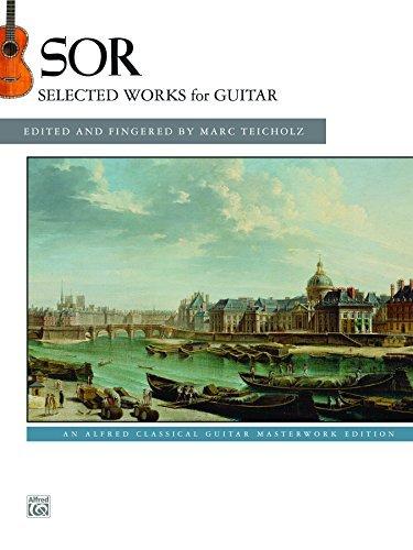 Sor: Selected Works for Guitar: An Alfred Classical Late Intermediate Guitar Masterworks Edition (Guitar)