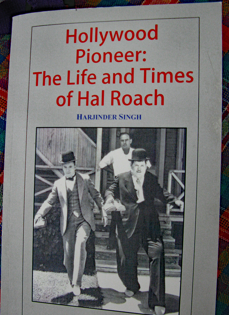 Hollywood Pioneer: The Life and Times of Hal Roach