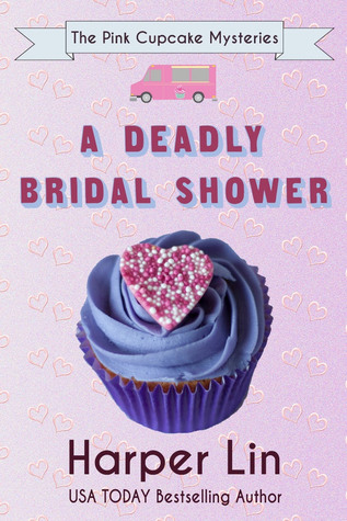 A Deadly Bridal Shower(The Pink Cupcake Mysteries 2)