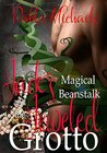 Jack's Magical Beanstalk & The Jeweled Grotto (Jack's Magical Beanstalk, #2)
