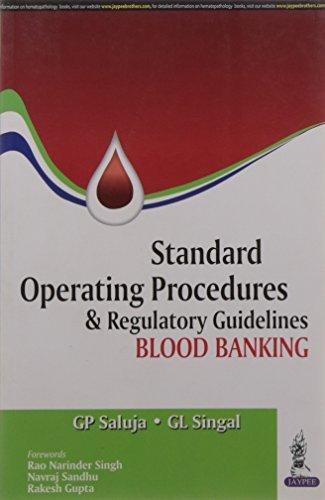 Standard Operating Procedures & Regulatory Guidelines Blood Banking