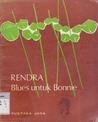 Download ebook Blues untuk Bonnie by W.S. Rendra