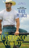 The Last Good Cowboy (Morgan Ranch, #3)