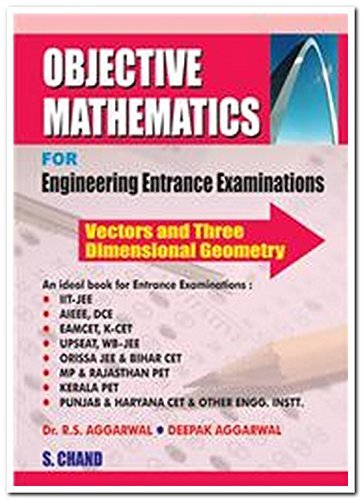 Objective Mathematics for Engineering Entrance Examination Vector & 3D Geometry
