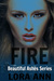 Fire (Beautiful Ashes Serie...