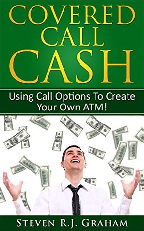 Covered Call Cash - Using Call Options to Create Your own ATM -