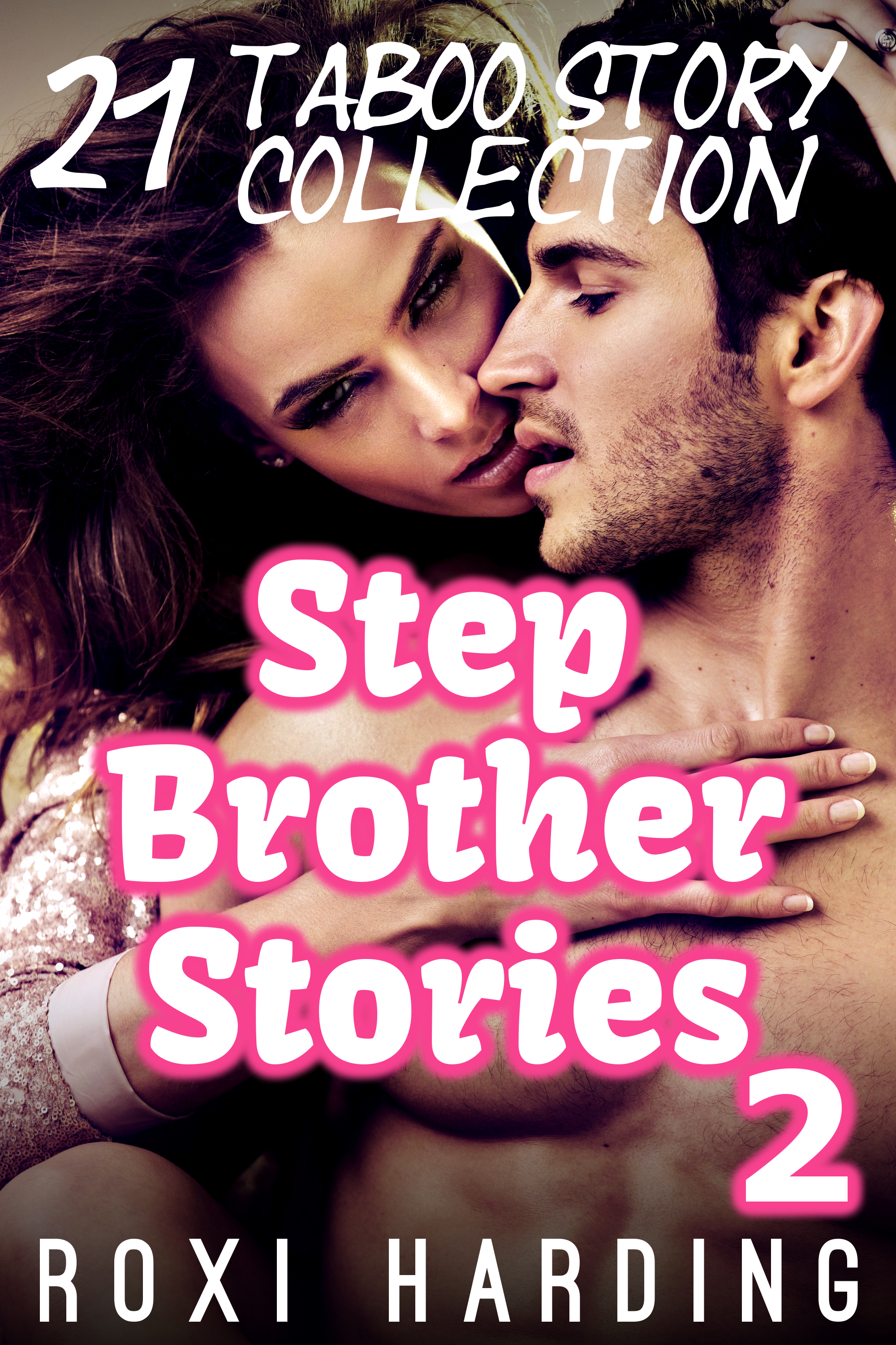 Stepbrother Stories 2 - 21 Taboo Story Collection