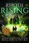 Rhodi Rising by Megan Linski