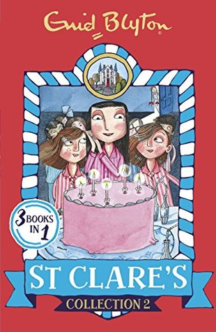 St Clare's Collection 2: Books 4-6 (St Clare's Collections and Gift books)