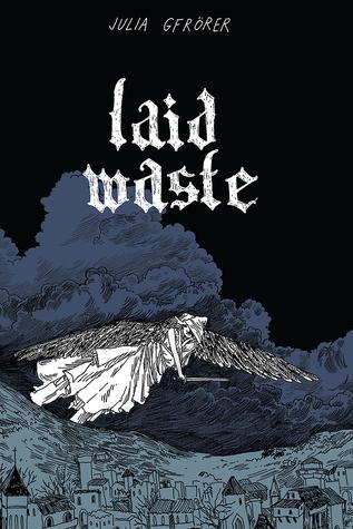 Laid Waste