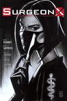 Surgeon X #1 by Sara Kenney