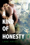 A Kind of Honesty (A Kind of Stories, #3)