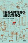 Ingenting och allting by Nicola Yoon
