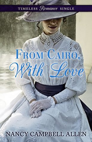 From Cairo, With Love (Timeless Romance Single Book 1)