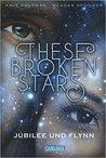 These Broken Stars - Jubilee und Flynn by Amie Kaufman