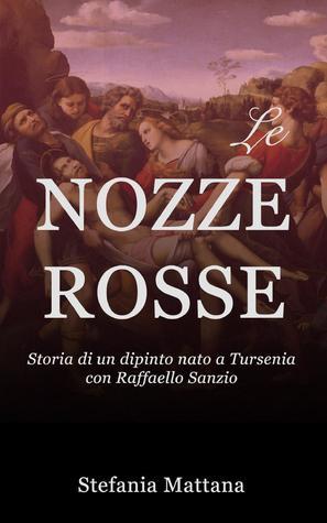 Le Nozze Rosse: Storia di un dipinto nato a Tursenia - con Raffaello Sanzio