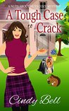 A Tough Case to Crack (Nuts About Nuts Mystery #1)