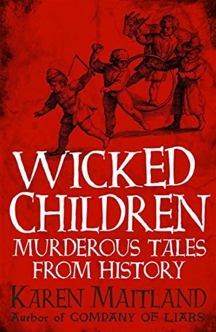 Wicked Children by Karen Maitland