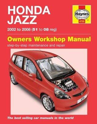Honda Jazz (02 - 08) Haynes Repair Manual (Haynes Service and Repair Manuals)
