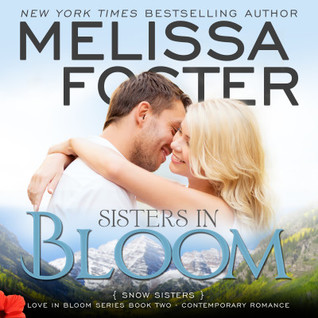 Sisters In Bloom Audiobook (Snow Sisters #2; Love in Bloom #2)