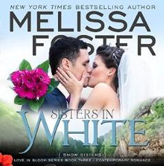 Sisters in White Audiobook (Snow Sisters #3; Love in Bloom #3)