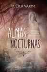 Almas Nocturnas by Lucila Varise