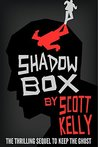 Shadow Box (the Keep the Ghost Trilogy Book #2)