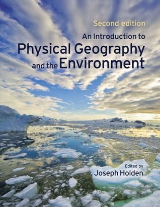 An Introduction to Physical Geography and the Environment: AND Physical Geography Dictionary