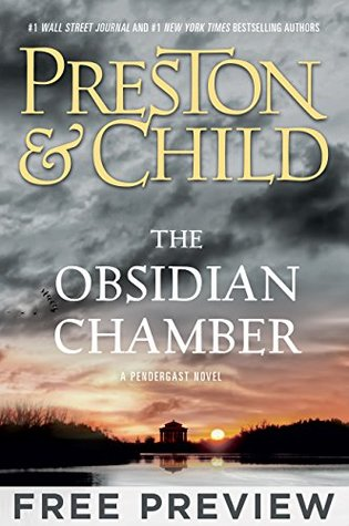 The Obsidian Chamber - EXTENDED FREE PREVIEW (first 7 chapters) (Agent Pendergast series)