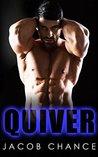 Quiver (Quake, #2)