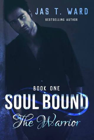 Soul Bound: The Warrior