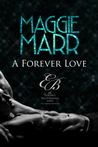A Forever Love (Eligible Billionaires-The Travati Brothers #1)