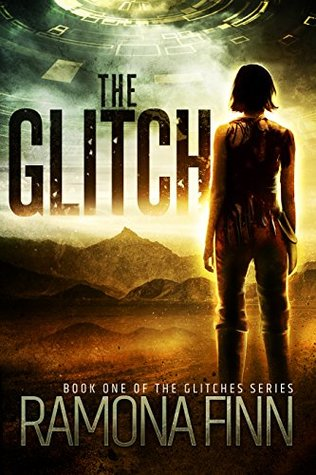 The Glitch (The Glitches, #1)