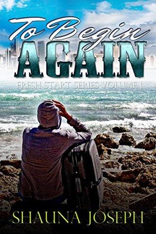 To Begin Again (Fresh Start Series Book 1)