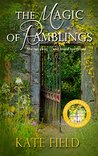 The Magic of Ramblings: a heartwarming story of love, friendship, and learning to trust again