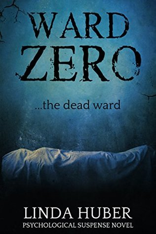 Ward Zero by Linda Huber